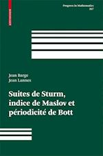 Suites de Sturm, Indice de Maslov Et Periodicite de Bott (Progress in Mathematics, nr. 267)