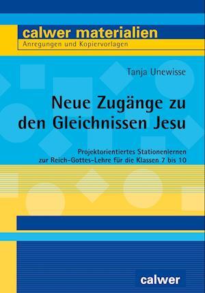 Neue Zugänge zu den Gleichnissen Jesu