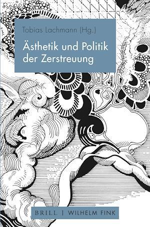 Ästhetik und Politik der Zerstreuung