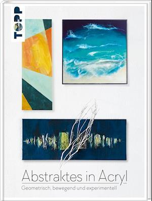 Abstraktes in Acryl