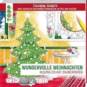 Colorful Secrets - Wundervolle Weihnachten (Ausmalen auf Zauberpapier)