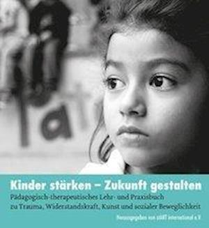 Kinder stärken - Zukunft gestalten