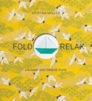 Fold & Relax