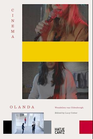 Bog, hardback Wendelien Van Oldenborgh: Cinema Olanda af Lucy Cotter