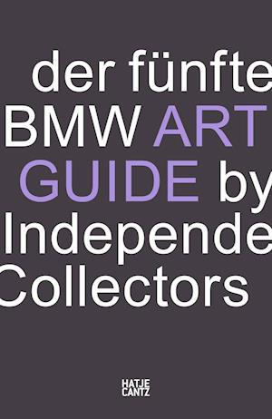 Der funfte BMW Art Guide by Independent Collectors (German Edition)