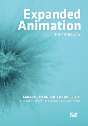 Expanded Animation: The Anthology