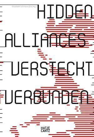 Hidden Alliances / Versteckt verbunden (bilingual edition)
