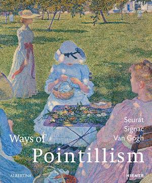 Bog, hardback Ways of Pointillism: Seurat, Signac, Van Gogh af Klaus Albrecht Schroder