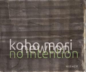 Koho Mori-Newton: No Intention