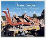 Bruno Weber af Franz Hohler, Fritz Billeter, Helene Arnet