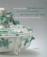 Deckelterrinen Des 18. Jahrhunderts Aus Fayence Und Zinn
