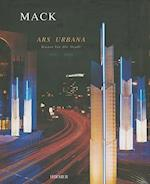 Heinz Mack: Ars Urbana, Public-space Art af Heinz Mack