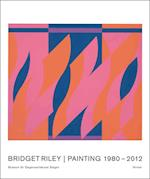 Bridget Riley: Paintings and Related Works 1980-2011