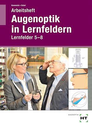 Arbeitsheft Augenoptik in Lernfeldern