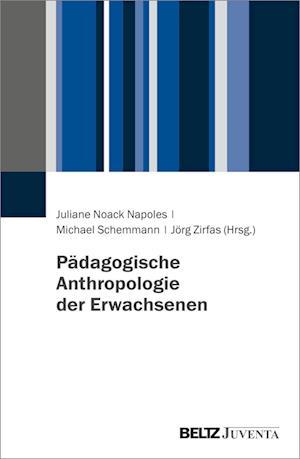 Pädagogische Anthropologie der Erwachsenen