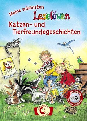 Leselöwen - Das Original: Meine schönsten Leselöwen-Katzen- und Tierfreundegeschichten