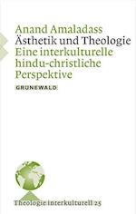 Astethik Und Theologie (Theologie Interkulturell, nr. 25)