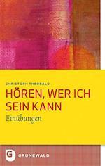 Horen, Wer Ich Sein Kann (Bildung Und Pastoral, nr. 5)