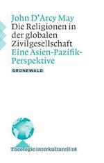 Die Religionen in Der Globalen Zivilgesellschaft af John D'Arcy May