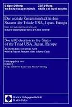 Der Soziale Zusammenhalt in Den Staaten Der Triade USA, Japan, Europa - Social Cohesion in the States of the Triad USA, Japan, Europe