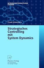 Strategisches Controlling Mit System Dynamics (Betriebswirtschaftliche Studien)