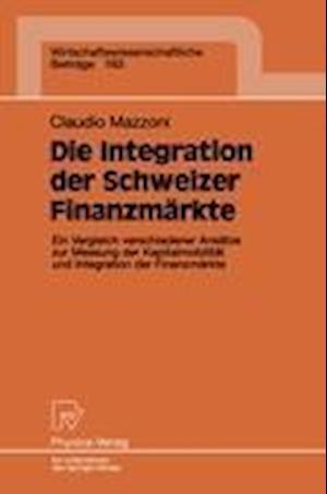 Die Integration Der Schweizer Finanzmarkte