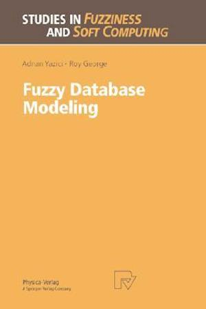 Fuzzy Database Modeling