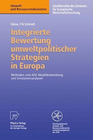 Integrierte Bewertung umweltpolitischer Strategien in Europa