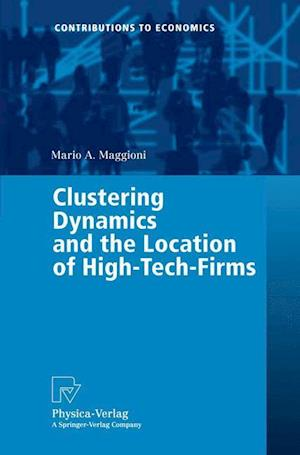 Clustering Dynamics and the Location of High-Tech-Firms