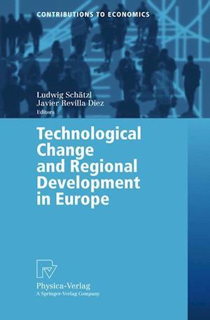 Technological Change and Regional Development in Europe