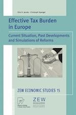 Effective Tax Burden in Europe : Current Situation, Past Developments and Simulations of Reforms af Christoph Spengel, Otto H. Jacobs