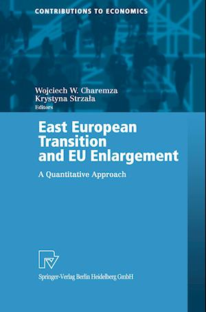 East European Transition and EU Enlargement : A Quantitative Approach