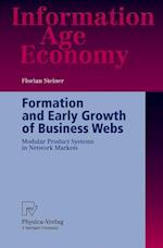 Formation and Early Growth of Business Webs : Modular Product Systems in Network Markets