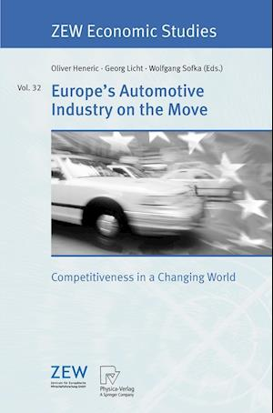 Europe's Automotive Industry on the Move : Competitiveness in a Changing World