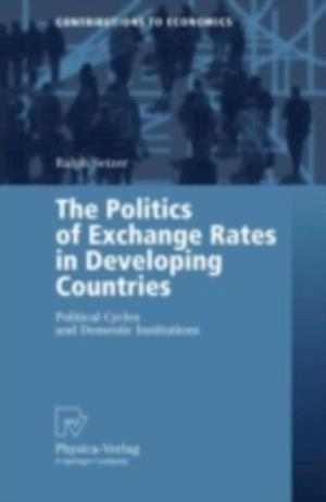 Politics of Exchange Rates in Developing Countries