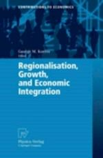 Regionalisation, Growth, and Economic Integration