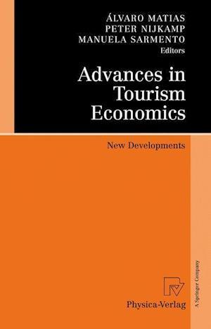 Advances in Tourism Economics : New Developments