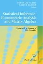 Statistical Inference, Econometric Analysis and Matrix Algebra af Bernhard Schipp, Walter Kramer