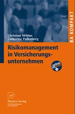 Risikomanagement in Versicherungsunternehmen