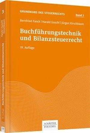 Buchführungstechnik und Bilanzsteuerrecht
