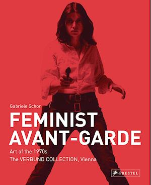 Feminist Avant-Garde - enlarged and revised edition