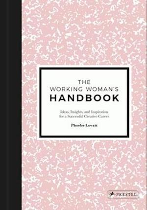 The Working Woman's Handbook