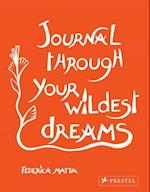 Journal Through Your Wildest Dreams