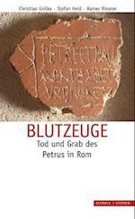 Blutzeuge af Christian Gnilka, Rainer Riesner, Stefan Heid