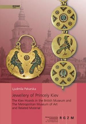 Jewellery of Princely Kiev