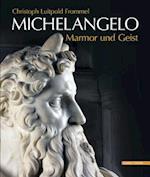 Michelangelo Marmor Und Geist af Christoph Luitpold Frommel