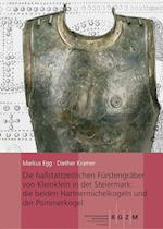 Die Hallstattzeitlichen Furstengraber Von Kleinklein in Der Steiermark (Romisch Germanisches Zentralmuseum Monographien Des Romisc, nr. 125)