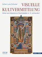 Visuelle Kultvermittlung (Eikonika Kunstwissenschaftliche Beitrage Im Auftrag Der Go, nr. 7)