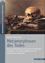 Metamorphosen Des Todes (Regensburger Klassikstudien, nr. 2)