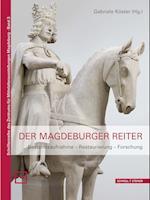 Der Magdeburger Reiter (Schriftenreihe Des Zentrums Fur Mittelalterausstellungen Mag, nr. 3)